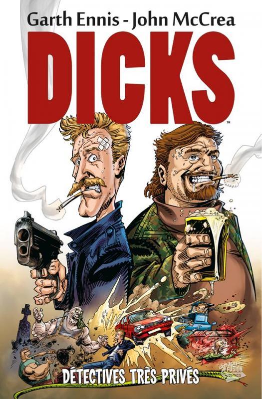 Dicks T1 : Détectives très privés (0), comics chez Panini Comics de Ennis, McCrea, Digikore studio