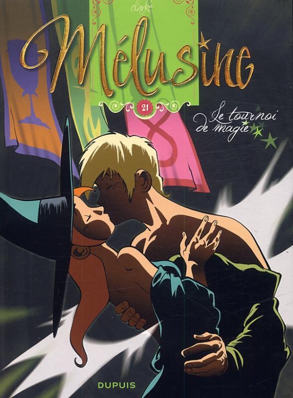 Mélusine T21 : Le tournoi de magie (0), bd chez Dupuis de Clarke, Cerise