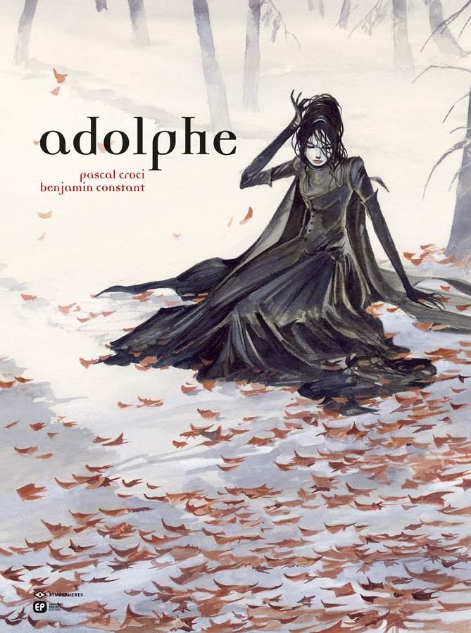 Adolphe, bd chez Emmanuel Proust Editions de Constant, Croci
