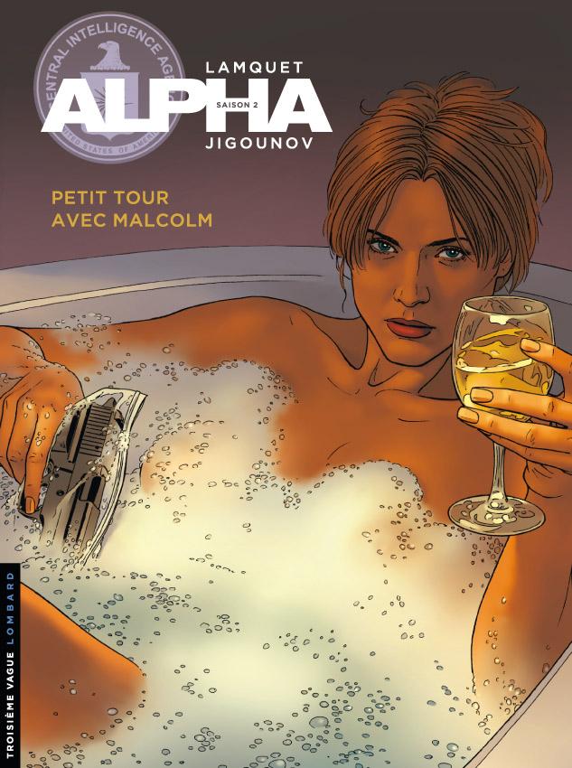 Alpha T12 : Petit tour avec Malcolm (0), bd chez Le Lombard de Jigounov, Lamquet