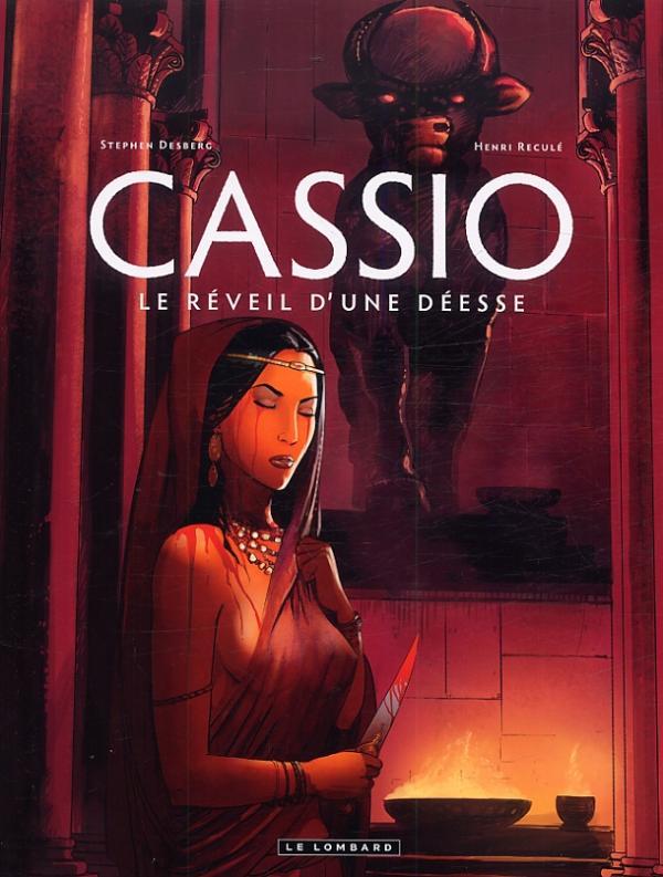 Cassio T7 : Le réveil d'une déesse (0), bd chez Le Lombard de Desberg, Reculé, Reculé