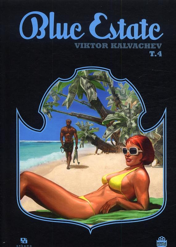 Blue estate T4, comics chez Ankama de Osborne, Kalvachev, Kosta, Fox, Nguyen, Johnson, Briclot, Valley, Cypress, Kieran, Yuck