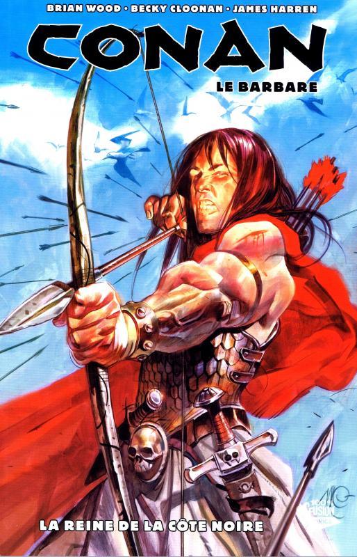 Conan le barbare T1 : La Reine de la côte noire (0), comics chez Panini Comics de Wood, Becky Cloonan, Harren, Stewart, Carnevale
