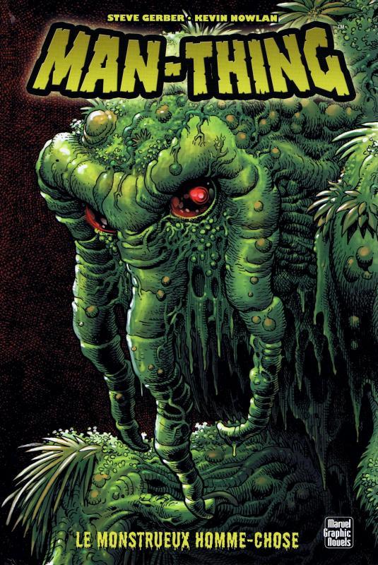 Man-Thing : Le monstrueux homme-chose (0), comics chez Panini Comics de Thomas, Gerber, Conway, Nowlan, Buscema, Morrow, Wein, Janson, Adams
