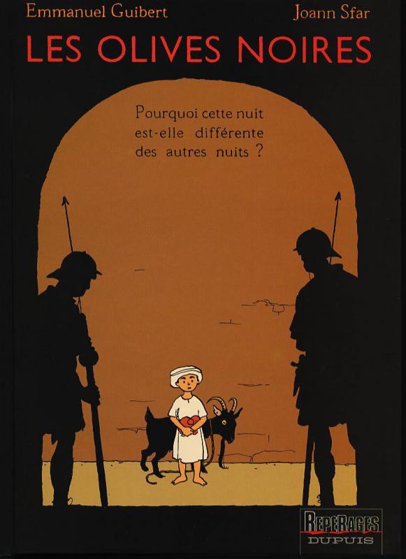 Les Olives noires T1 : Pourquoi cette nuit est-elle différente des autres nuits ? (0), bd chez Dupuis de Sfar, Guibert