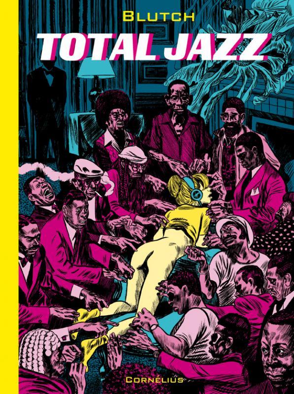 Total Jazz, bd chez Cornelius de Blutch
