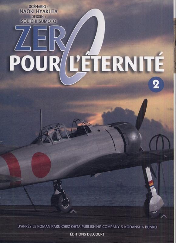 Zéro pour l'éternité T2, manga chez Delcourt de Hyakuta, Sumoto