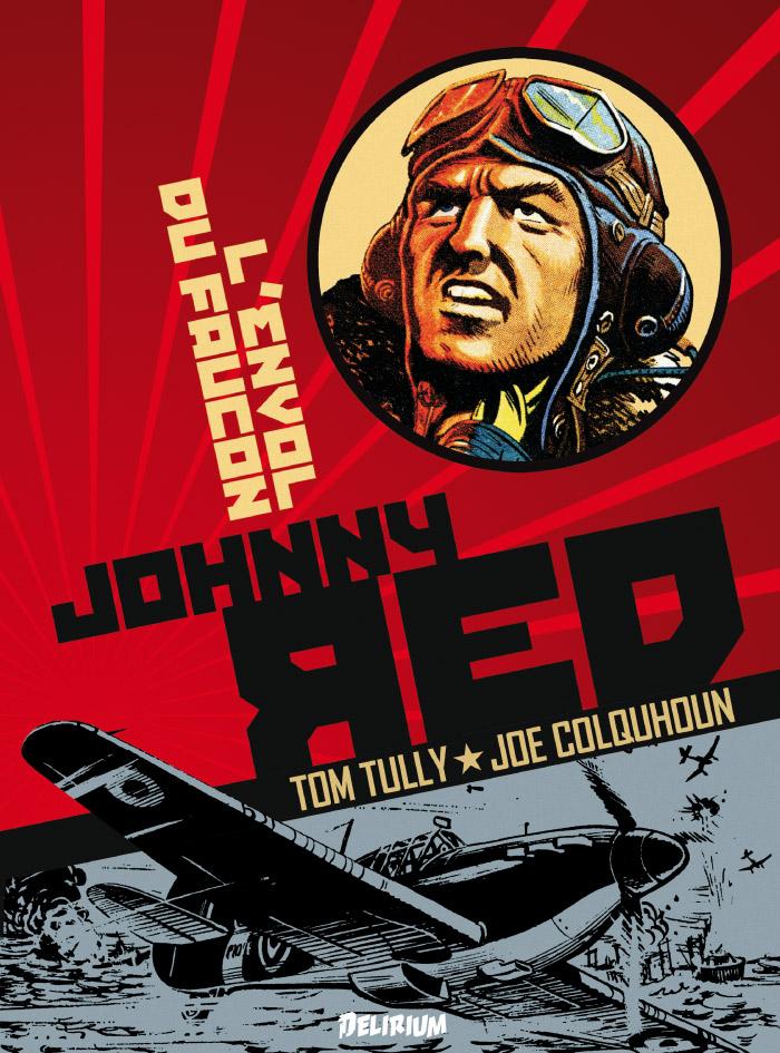 Johnny Red T1 : L'envol du Faucon (0), comics chez Délirium de Tully, Colquhoun
