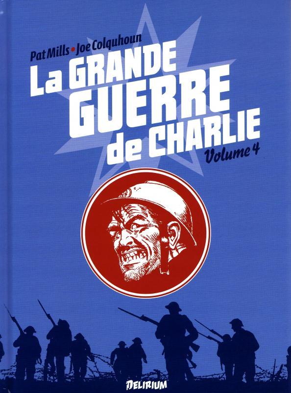 La grande guerre de Charlie T4 : Verdun (0), comics chez Délirium de Mills, Colquhoun