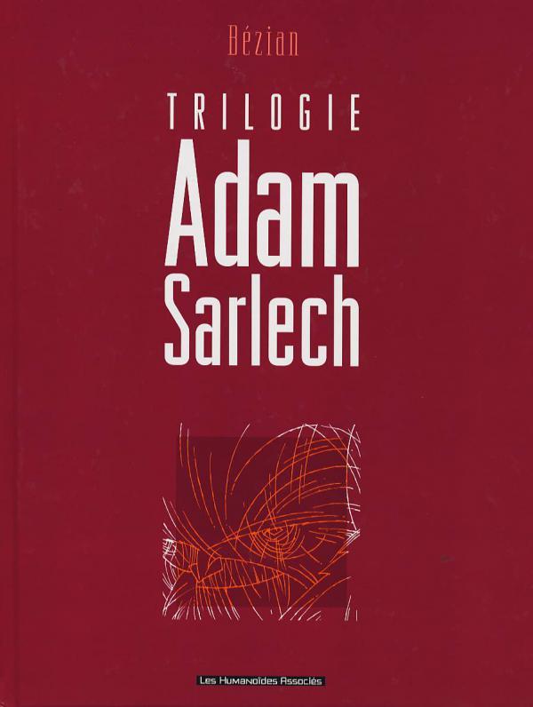 Adam Sarlech, bd chez Les Humanoïdes Associés de Bézian