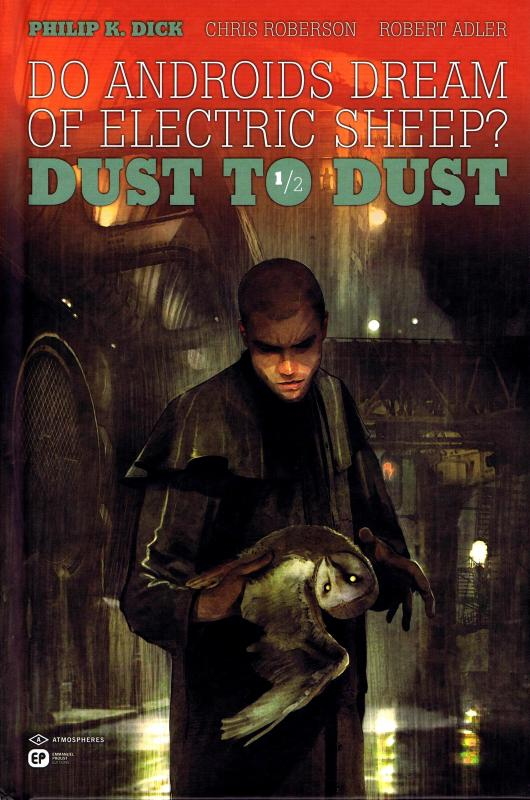 Dust to dust T1, comics chez Emmanuel Proust Editions de Roberson, Adler, Lozano, Suppa, Carré