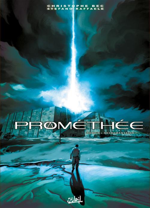 Prométhée – cycle 1, T8 : Necromanteion (0), bd chez Soleil de Bec, Raffaele, Digikore studio