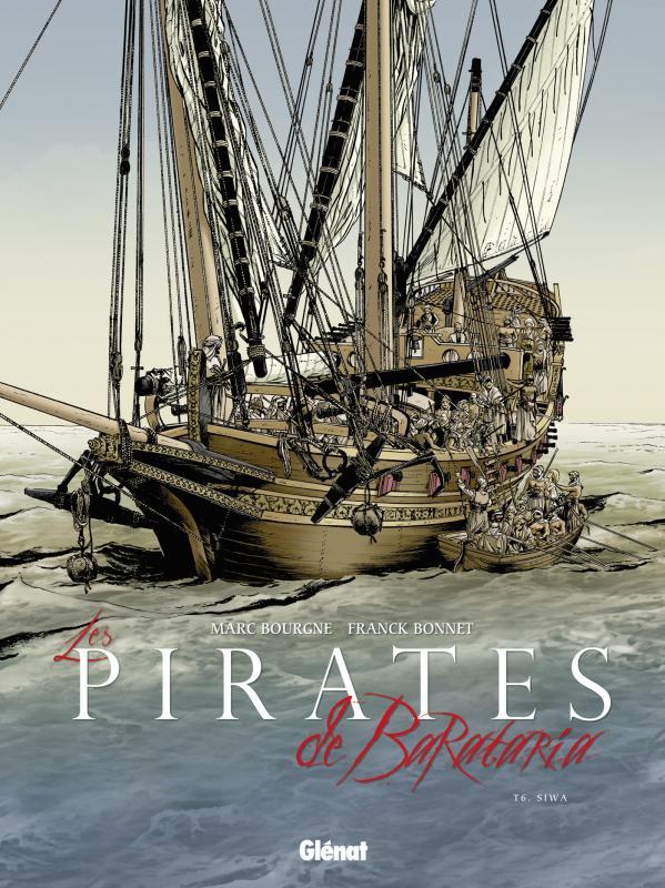 Les pirates de Barataria – cycle 2, T6 : Siwa (0), bd chez Glénat de Bourgne, Bonnet, Pradelle