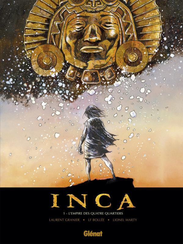 Inca T1 : L'empire des quatre quartiers (0), bd chez Glénat de Granier, Bollée, Marty, Lerolle