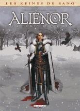 Les Reines de sang – Aliénor la légende noire T2, bd chez Delcourt de Mogavino, Delalande, Gomez, Le Saëc