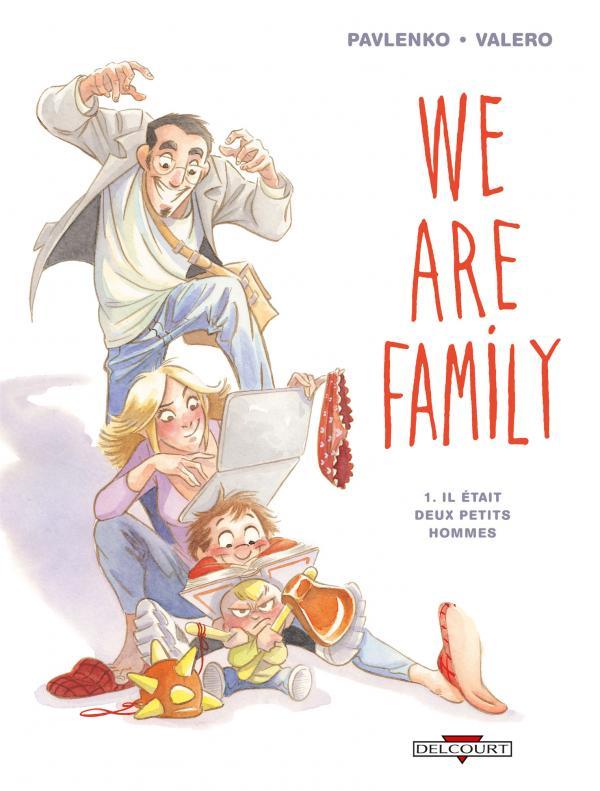 We are family, bd chez Delcourt de Pavlenko, Valero