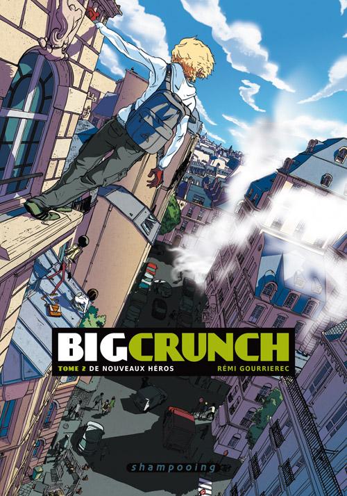Big crunch T2 : De nouveaux héros (0), bd chez Delcourt de Gourrierec