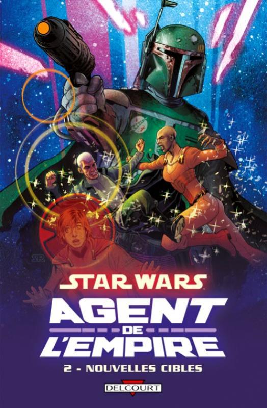 Star Wars - Agent de l'Empire T2 : Nouvelles cibles (0), comics chez Delcourt de Ostrander, Fabbri, Dzioba, Roux