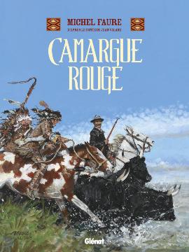 Camargue rouge, bd chez Glénat de Faure, Vilane