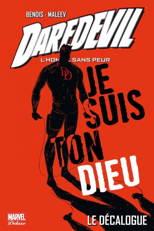 Daredevil - par Brian Michael Bendis – Marvel Deluxe, T4 : Le décalogue (0), comics chez Panini Comics de Bendis, Maleev, Stewart