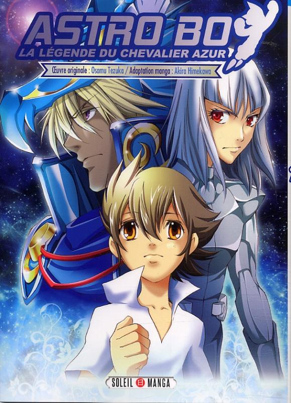 Astro boy - la légende du chevalier azur : , manga chez Soleil de Tezuka, Himekawa