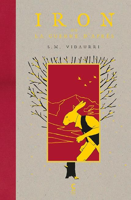 Iron, comics chez Cambourakis de Vidaurri