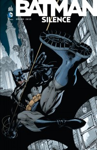 Batman - Silence, comics chez Urban Comics de Loeb, Lee, Sinclair