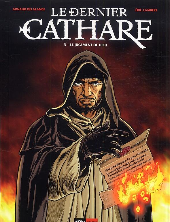 Le dernier cathare T3 : Le jugement de Dieu (0), bd chez 12 bis de Delalande, Lambert, Pradelle