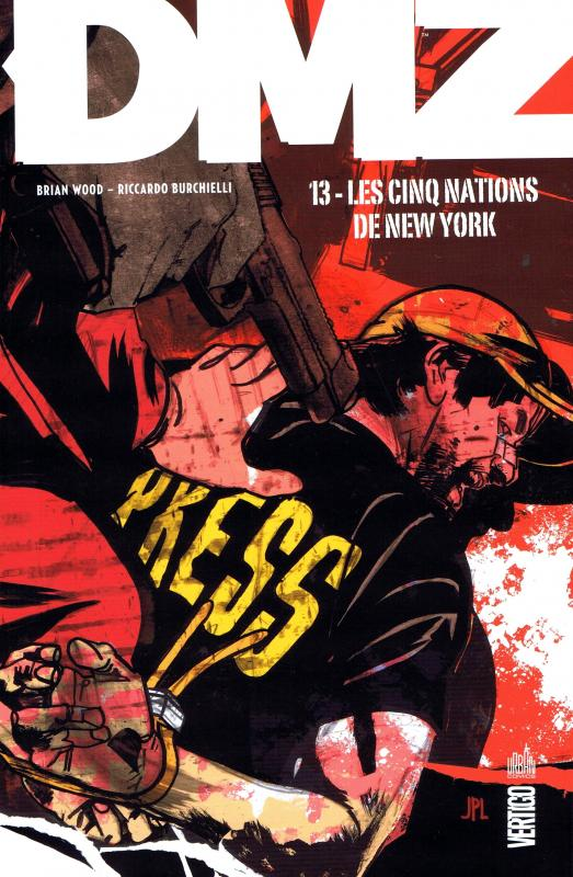 DMZ – Edition Hardcover, T12 : Les cinq Etats de New-York (0), comics chez Urban Comics de Wood, Burchielli, Cox, Leon
