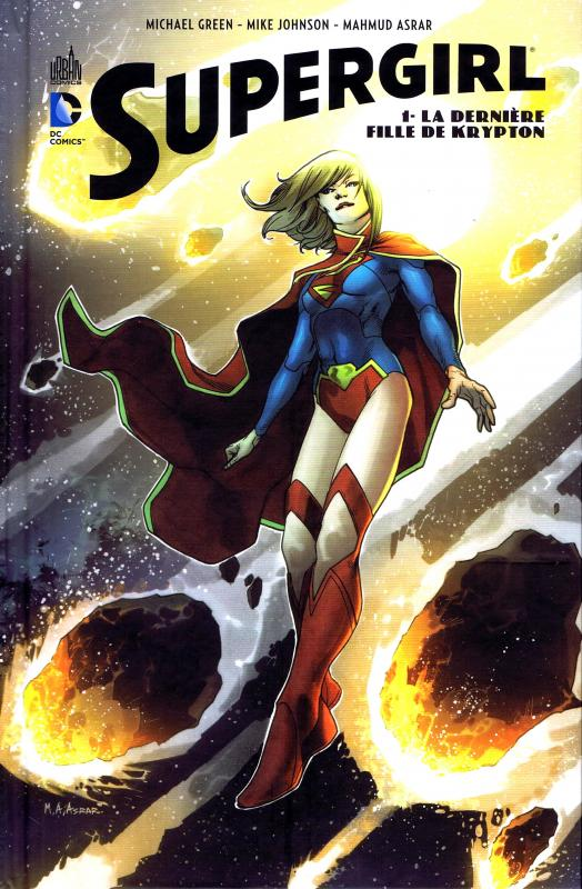 Supergirl T1 : La dernière fille de Krypton (0), comics chez Urban Comics de Johnson, Green, Asrar, McCaig