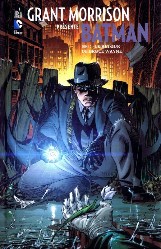 Grant Morrison présente Batman T5 : Le retour de Bruce Wayne (0), comics chez Urban Comics de Morrison, Sprouse, Paquette, Sook, Perez, Irving, Jeanty, Garbett, Fairbairn, Villarubia, Aviña, Major, Kubert