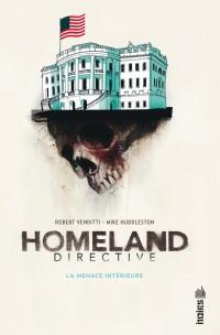 Homeland directive : La menace intérieure (0), comics chez Urban Comics de Venditti, Huddleston