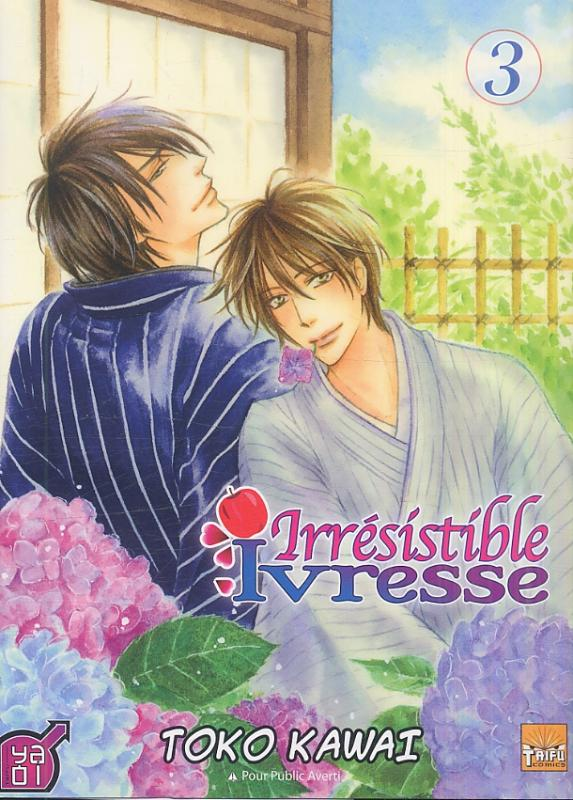Irrésistible ivresse T3, manga chez Taïfu comics de Kawai