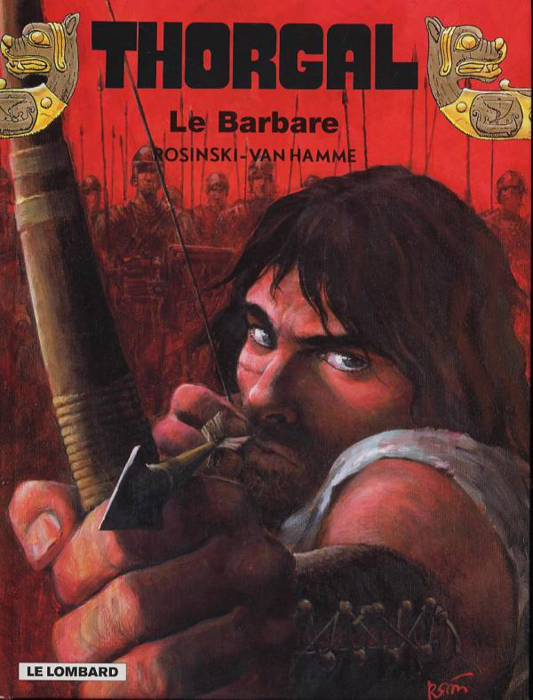 Thorgal T27 : Le barbare (0), bd chez Le Lombard de Van Hamme, Rosinski, Graza