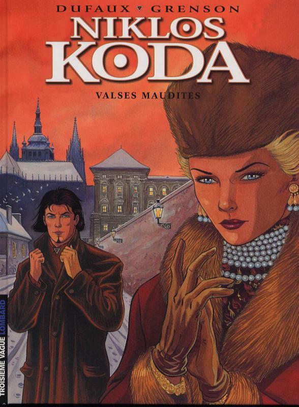 Niklos Koda T4 : Valses maudites (0), bd chez Le Lombard de Dufaux, Grenson, Denoulet