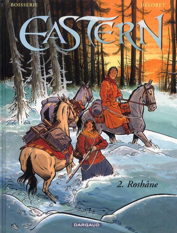 Eastern T2 : Roshâne (0), bd chez Dargaud de Boisserie, Héloret, Smulkowski