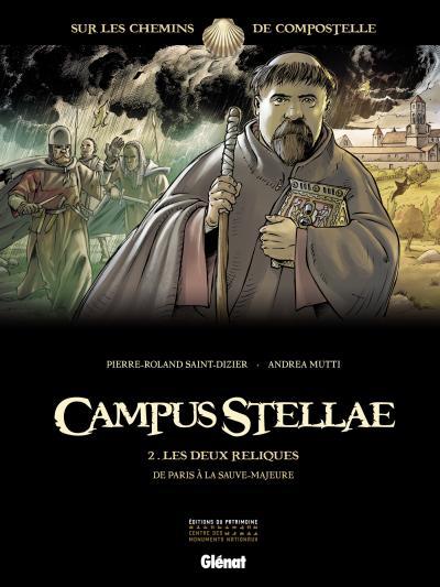 Campus Stellae, sur les chemins de Compostelle T2 : Les deux reliques (0), bd chez Glénat de Saint-Dizier, Mutti, Francescutto