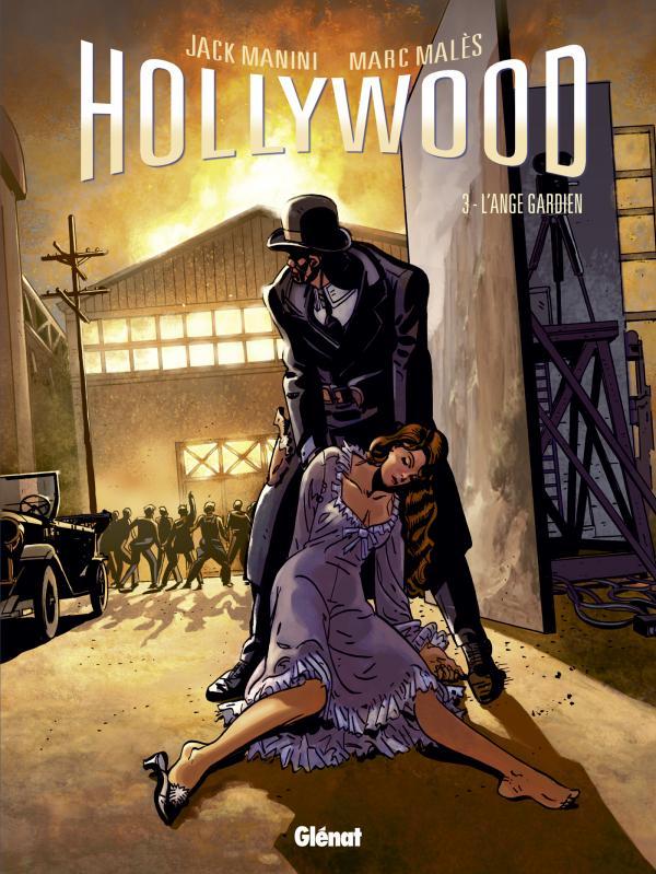 Hollywood T3 : L'ange gardien (0), bd chez Glénat de Manini, Males, Marquebreucq
