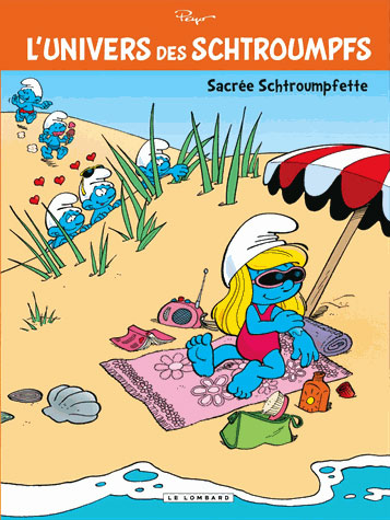 L'Univers des Schtroumpfs T3 : Sacrée schtroumpfette (0), bd chez Le Lombard de Peyo