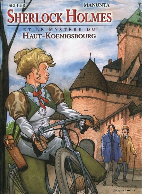 Sherlock Holmes T1 : et le mystère du Haut-Koenisbourg (0), bd chez Le Verger Editeur de Seiter, Manunta
