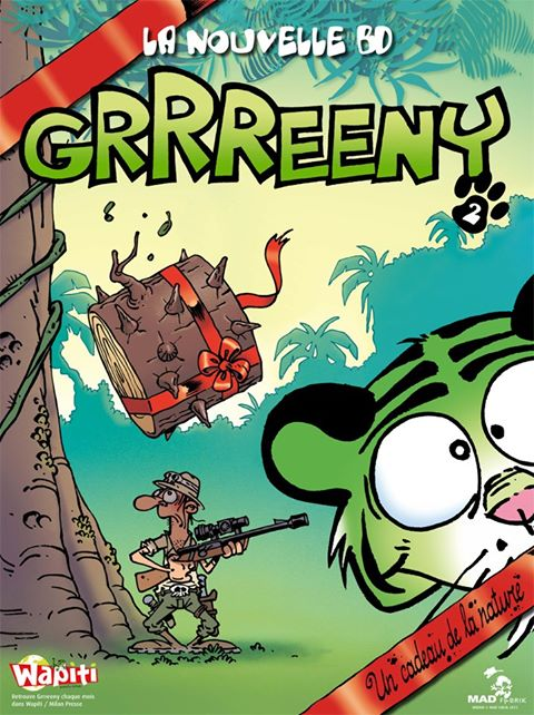 Grrreeny T2 : Un cadeau de la nature (0), bd chez Mad Fabrik de Midam, Cancino, Patelin, Adam, Netch, Mariolle, BenBK