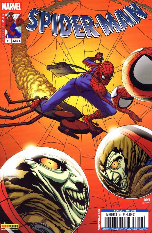 Spider-Man (revue) – V 3, T11 : Zone de danger (0), comics chez Panini Comics de Wells, Slott, Yost, Gage, Ketcham, Camuncoli, Dillon, Green, Pham, Sotomayor, Palmer, Delgado, Martin jr, Fabela, McNiven