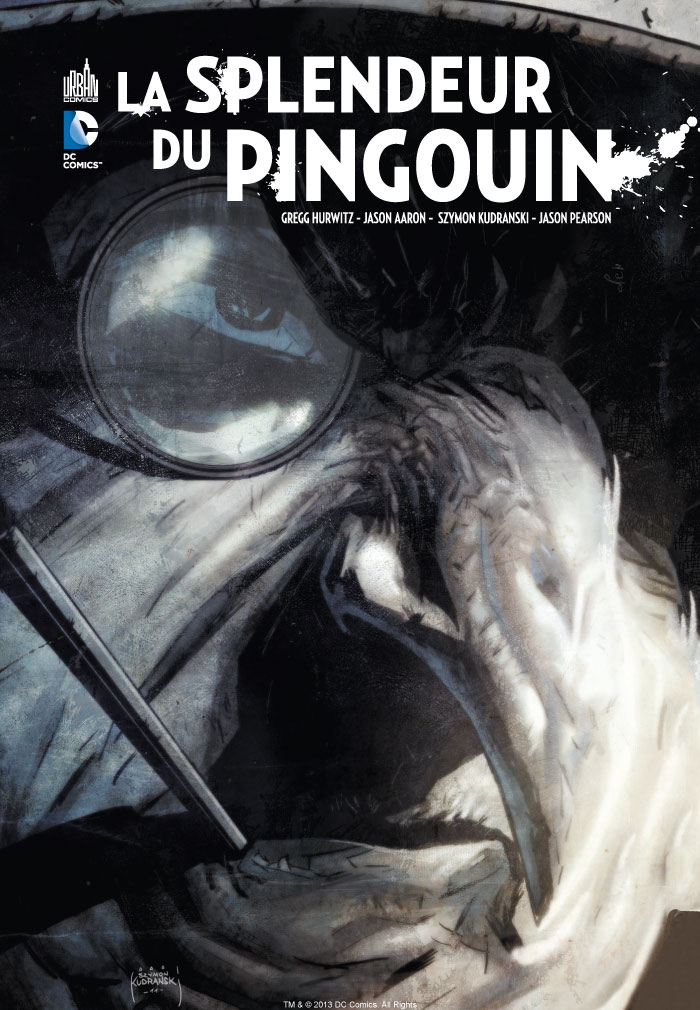 La splendeur du Pingouin, comics chez Urban Comics de Aaron, Hurwitz, Pearson, Kudranski, Kalisz, McCaig