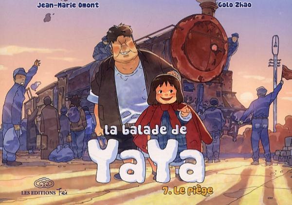 La Balade de Yaya  T7 : Le piège (0), manga chez Les Editions Fei de Omont, Zhao