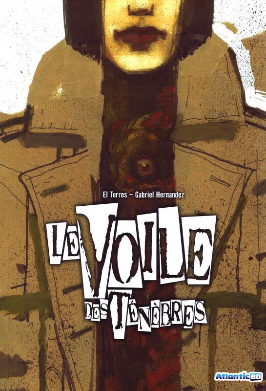 Le voile des ténèbres, comics chez Atlantic de El Torres, Hernandez Walta