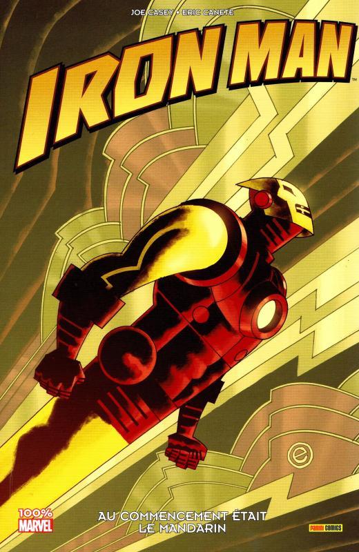 Iron Man : Au commencement était le Mandarin (0), comics chez Panini Comics de Casey, Canete, Stewart
