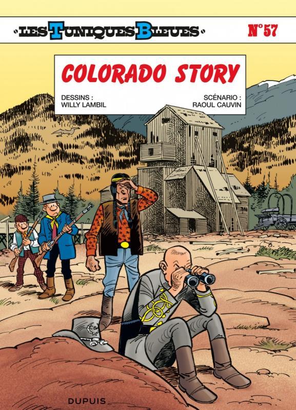 Les Tuniques bleues T57 : Colorado Story (0), bd chez Dupuis de Cauvin, Lambil, Léonardo