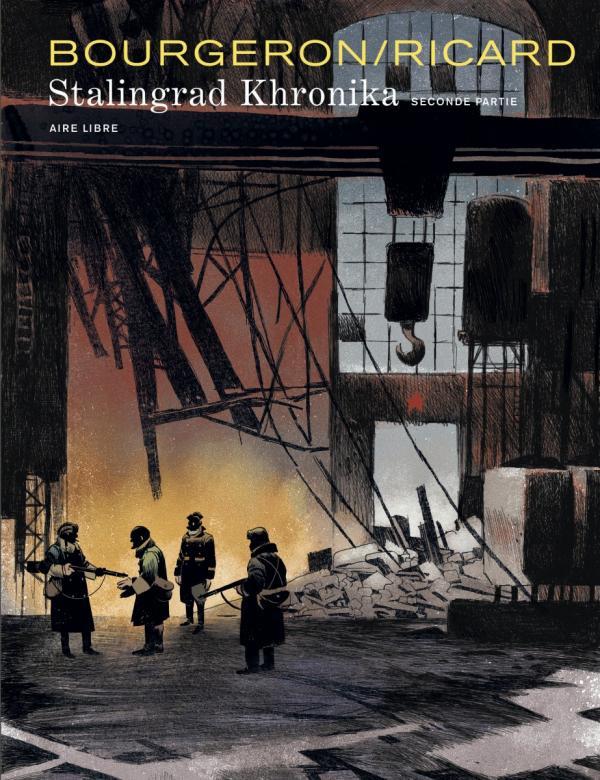 Stalingrad Khronika T2, bd chez Dupuis de Ricard, Bourgeron, Champion