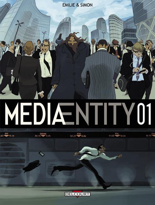MediaEntity T1, bd chez Delcourt de Simon, Emilie