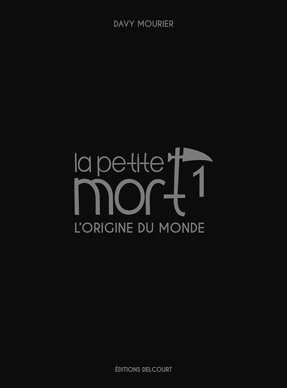 La Petite mort – cycle 1, T1 : L'origine du monde -  Edition collector (0), bd chez Delcourt de Mourier